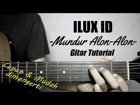 Gitar Tutorial Ilux Id Mundur Alon-alon Mudah & Cepat Dimengerti Untuk Pemula