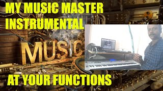 INSTRUMENTAL PROGRAMME / BY MY MUSIC MASTER / AT YOUR FUNCTION