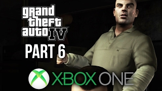GTA 4 Xbox One Gameplay Walkthrough Part 6 - WHAT ARE YOU DOING ???