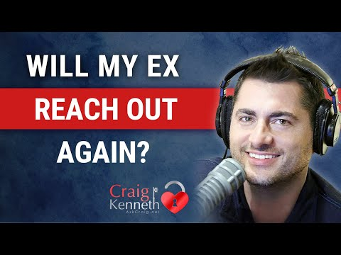 Will My Ex Call Me Again?