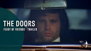 The Doors - Feast Of Friends ~ Trailer HD