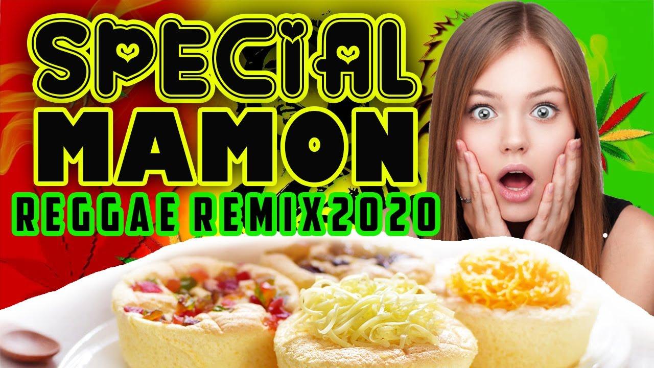SPECIAL MAMON REGGAE REMIX 2020  (DJ SNIPER)