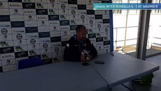 Directo  rueda de prensa Inter Boadilla 5 - 1 AT. Madrid B