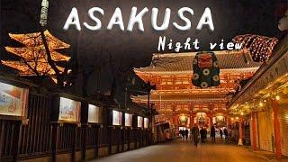 Asakusa beautiful temple. Please watch sights of night view Asakusa...