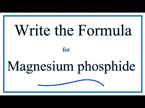How To Write The Formula For Magnesium Phosphide
