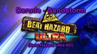 Darude - Sandstorm. (Beat Hazard Ultra #2!)