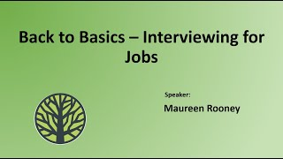 Back to Basics - Interviewing for Jobs