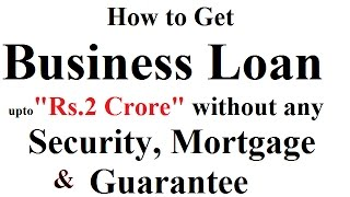 How to Get Business Loan Without any Security and Guarantee WApp-7717706255