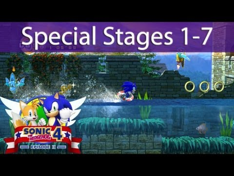 Let's Play Sonic 4 Episode 2 - All Seven SPECIAL STAGES
