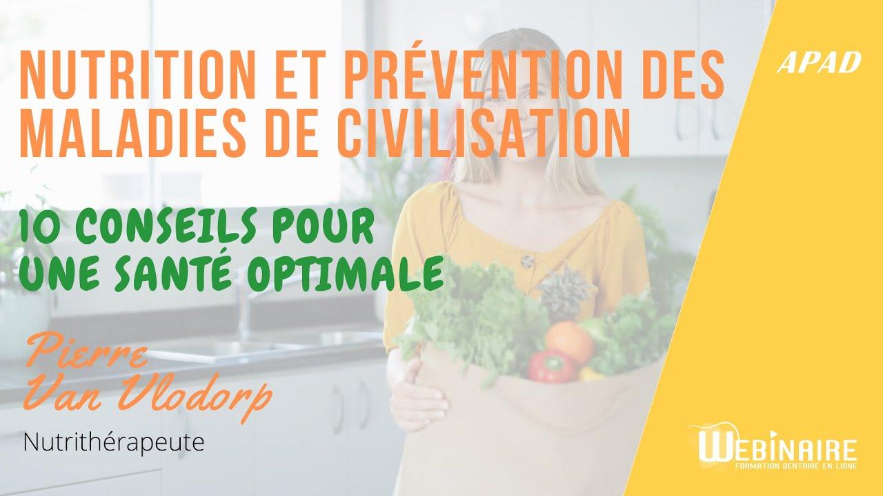 Nutrition et prévention des maladies de civilisation - P. Van Vlodorp - Webinaire - 27 juillet 2021