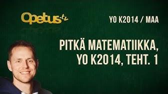 Pitkä matematiikka, YO K2014, teht. 1