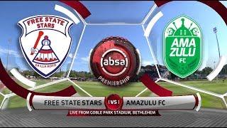 Absa Premiership 2018/19 | Free State Stars vs AmaZulu