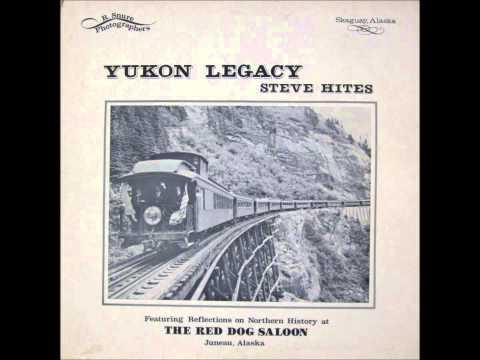 Steve Hites - Yukon Legacy (1978, US)
