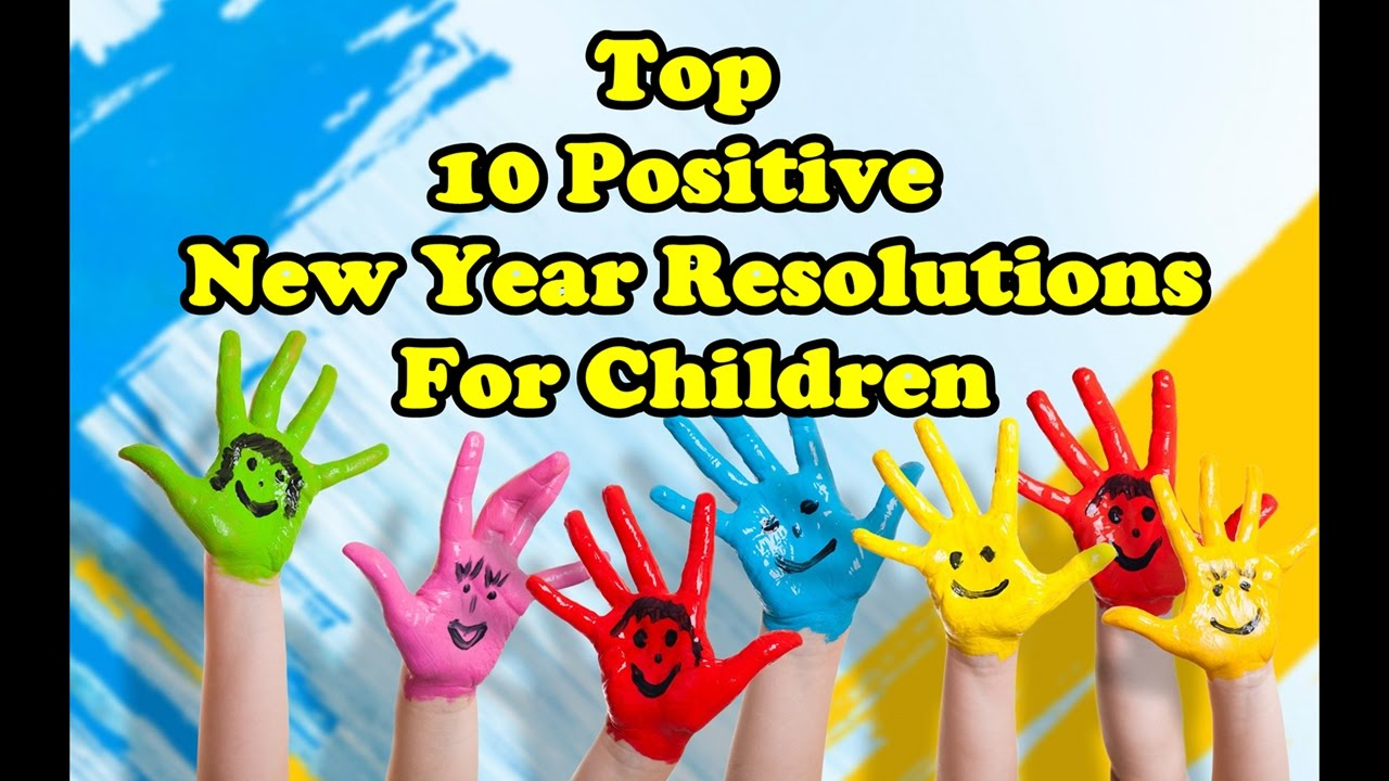Top 10 || Positive || New Year || Resolutions || For || Children|| Best  Quotes || Happy New Year||