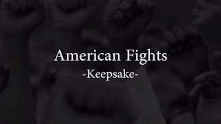 Watch Keepsake American Fights video
