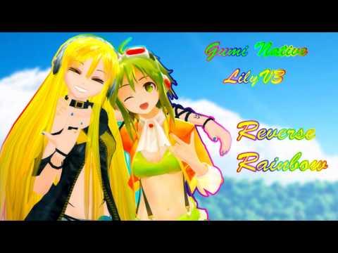 【LilyV3 + Gumi Native】Reverse Rainbow【VOCALOIDカバー】