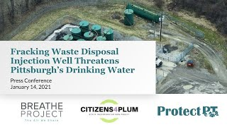 Fracking Waste Disposal Injection Well Threatens Pittsburgh's Drinking Water.
