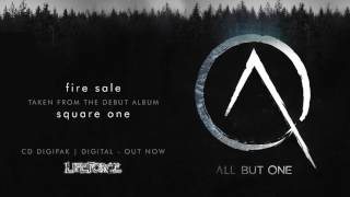 ALL BUT ONE - Fire Sale (full track)