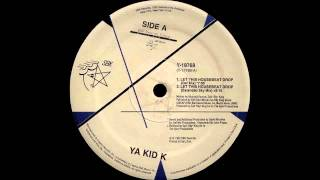 (1992) Ya Kid K - Let This Housebeat Drop [David Morales Def RMX]