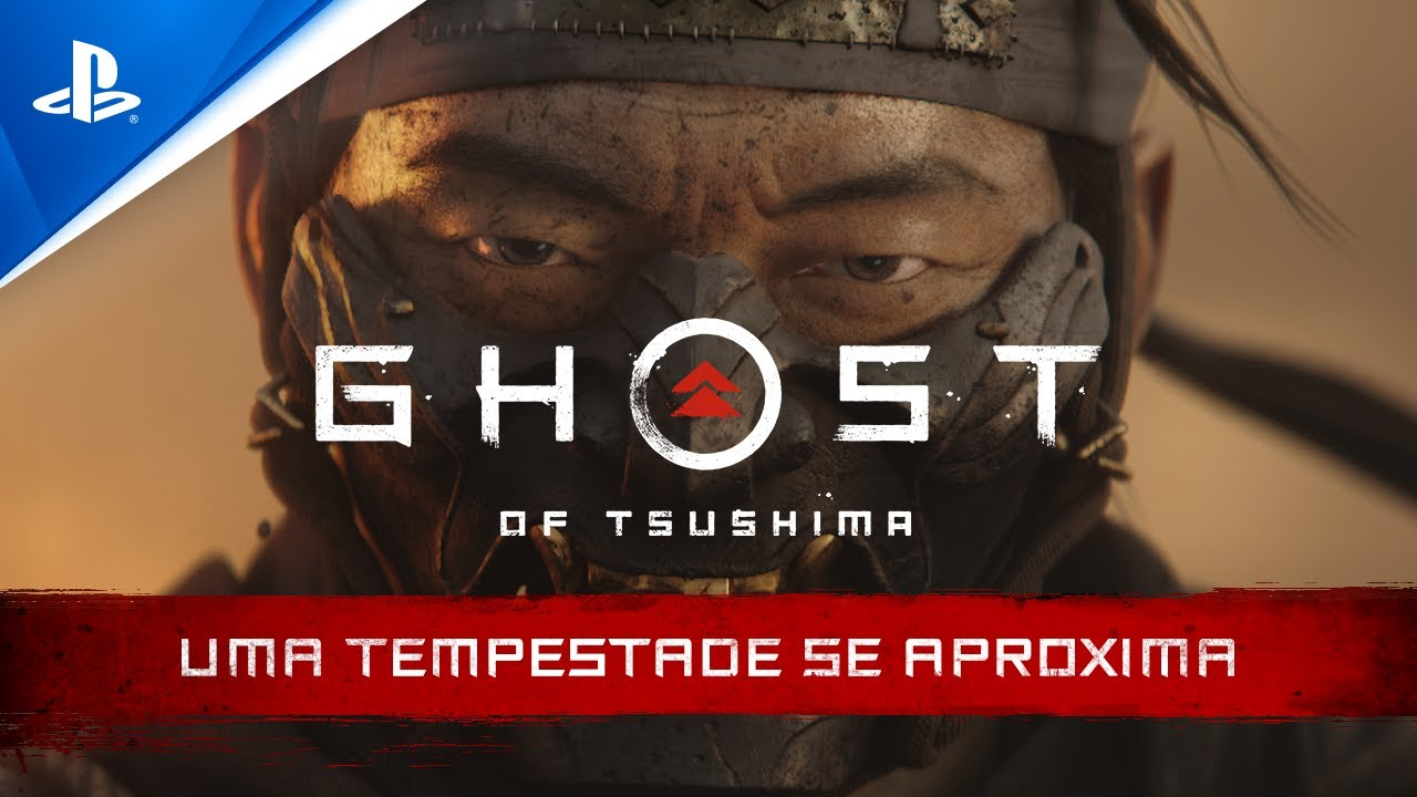 Ghost of Tsushima - Trailer Uma tempestade se aproxima   PS4