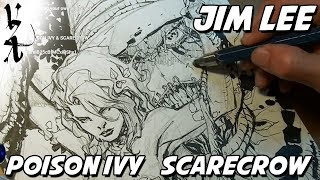 Jim Lee drawing Scarecrow and Poison Ivy