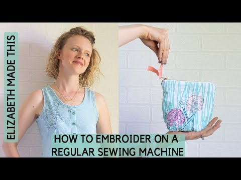 How to embroider on a regular sewing machine