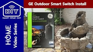 DIY Install GE 12720 Outdoor Smart Switch (Smart Plug), Wink Hub Setup & Product Review