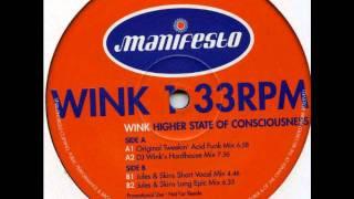 JOSH WINK - HIGHER STATE OF COUNCIOUSNESS (ORIGINAL TWEEKIN