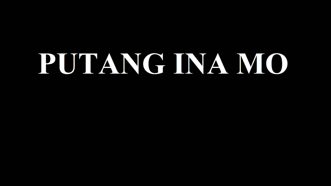 potang ina mo Putang ina mo = your mother is a whre bobo = stpid what language is that from the simmilarities with portuguese/spanish slurs i'm guessing a former colony its a filipino language its from philippines, yah its a language mixed with spanish puting ina mo = puck your mom.
