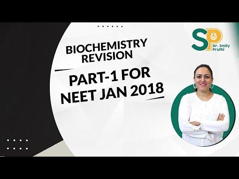 REVISION BIOCHEMISTRY PART 1  FOR NEET JAN 2018