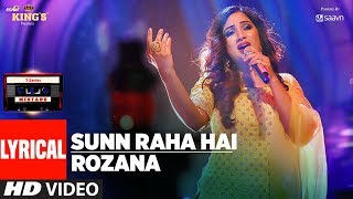 t-series mixtape : sunn raha hai rozana lyrical video  shreya ghoshal  t-series