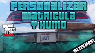 GTA V ONLINE 1.11 COMO MODIFICAR LA MATRICULA SIN IFRUIT NI IPHONE NI IPAD + MODIFICAR HUMO