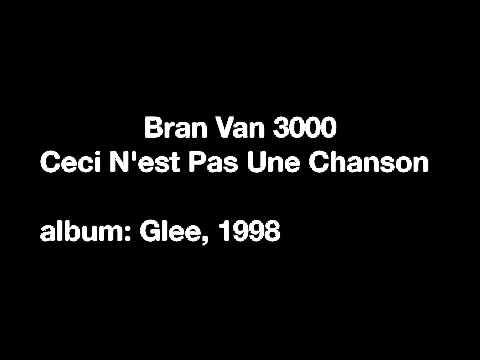 Bran Van 3000 - Ceci n'est pas une chanson