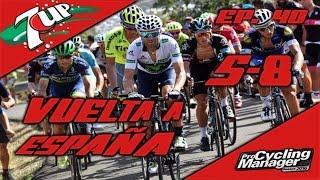 Pro Cycling Manager 2016 / Episodio 40 : Vuelta a España 5-8 / 7 Up