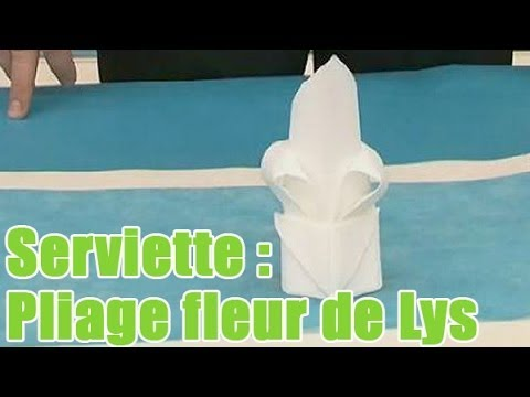 pliage d'une serviette en forme de lys - youtube