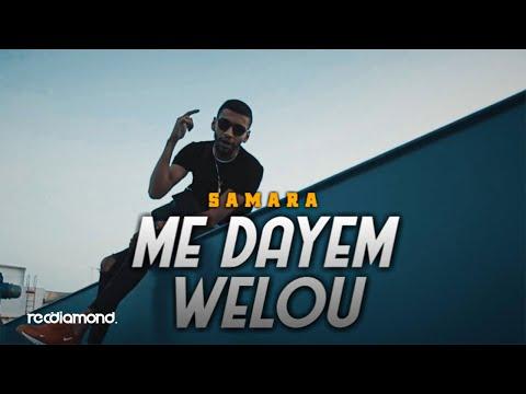 SAMARA ._   Me Dayem Welou