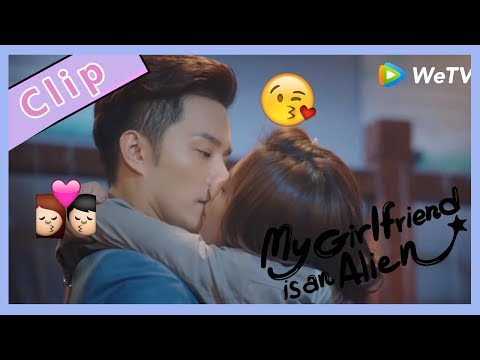 """【ENG SUB 】My Girlfriend Is An Alien Special Clip """"Kiss And Hug""""so Sweet!"""