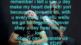 Bracket ft 2face Idibia - Yori Yori remix  Lyrics