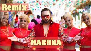 Yo Yo Honey Singh    Makhna - Party Song    Dj Remix    Panjabi Remix Track