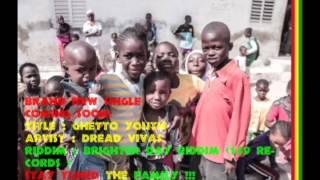 Dread Vivas - Ghetto Youth (2014) Reggae senegal