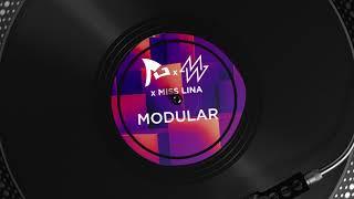 Rob Gasser x Michael White x Miss Lina - Modular