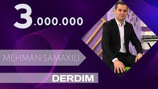 Mehman Samaxili — Derdim (Audio)