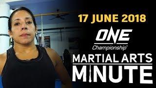 Martial Arts Minute | 17 June 2018