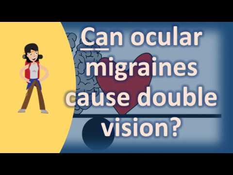 Can ocular migraines cause double vision ? | Most Rated Health FAQ Channel