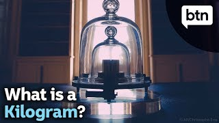Why the World Just Redefined the Kilogram