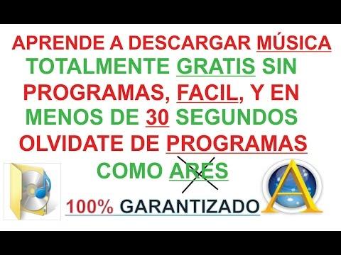 DESCARGAR MUSICA TOTALMENTE GRATIS, SIN VIRUS, MENOS DE 30 SEGUNDOS Y SIN PROGRAMAS