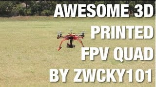 Awesome 3D Printed FPV Quadcopter w/ GoPro Hero3 Gimbal Designed and Printed by Zwcky101