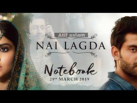 atif-aslam-|-notebook-|-nai-lagda-|-atif-aslam-leaked-song-|-adil-khan-|-idill-group-|