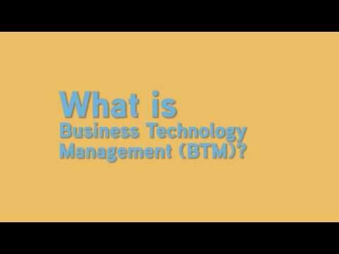 What is Business Technology Management (BTM)?