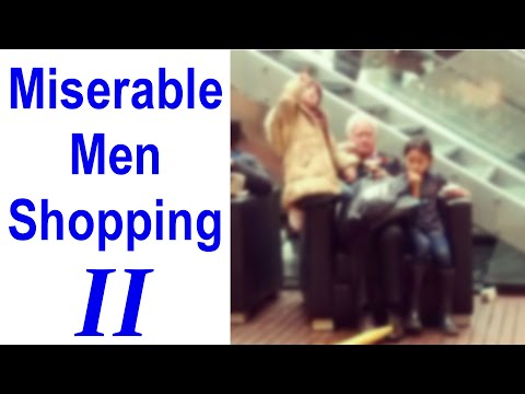 Miserable Men Shopping. Part II   #MGTOW